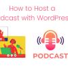 Podcast with WordPress